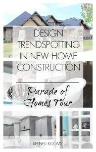 Local home tours are a great way to learn about trends in New home construction design. Check out the trends I spotted on a local Parade of Homes tour @ refinedroomsllc.com