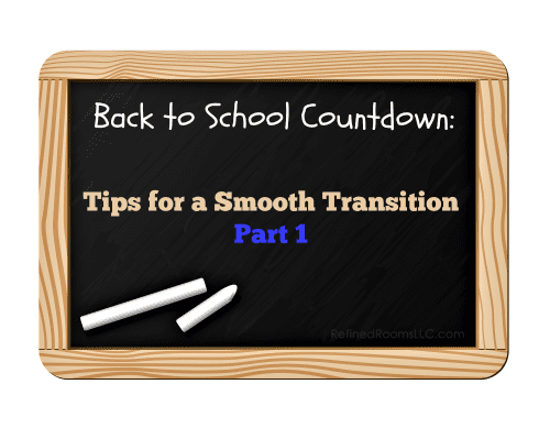 Transitioning back to school tips @ refinedroomsllc.com