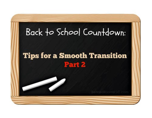 Tips for a smooth back-to-school transition @ refinedroomsllc.com
