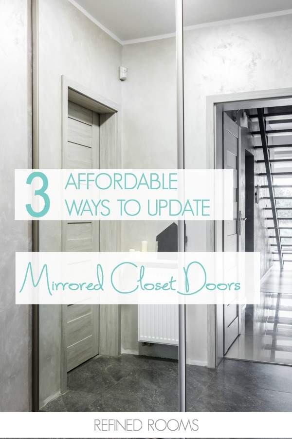 Got outdated mirrored closet doors? Check out these 3 affordable ways to update mirrored closet doors!