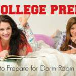 College Prep:  Set Yourself Up for Success as a Dorm Dweller