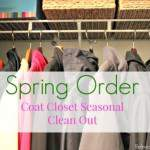 Spring Order: Coat Closet Seasonal Clean Out
