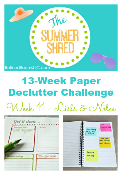 Organizing lists & notes as part of the Summer Shred Paper Declutter Challenge @ RefinedRoomsLLC.com