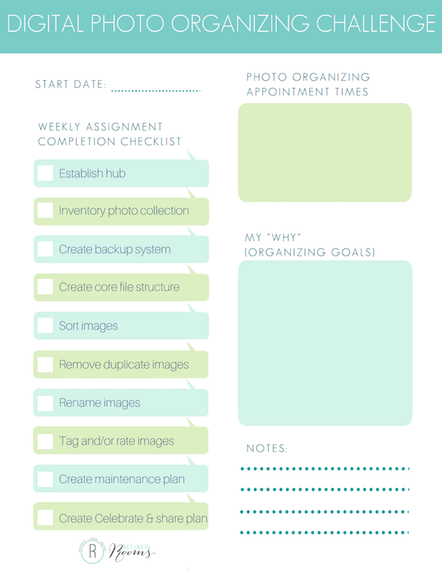 Taking the Refined Rooms Digital Photo Organizing Challenge? Download this Challenge Checklist & Planner to stay on track!