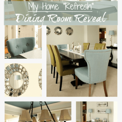 DINING ROOM MAKEOVER REVEAL – MY HOME REFRESH