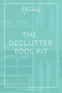 Get your Declutter Tool Kit to help you on your journey to a clutter-free and organized life today via Refined Rooms