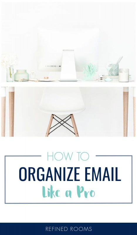 "computer on white desk - Text overlay ""how to organize email like a pro""."
