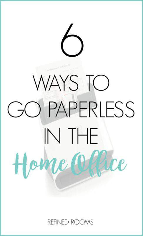 6 Ways Going Paperless Home Office