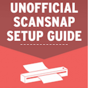 In this Going Paperless 101 guide, learn the basics of getting started on your paper-less journey! The Unofficial Scansnap Setup Guide makes setting up your Scansnap scanner a breeze!
