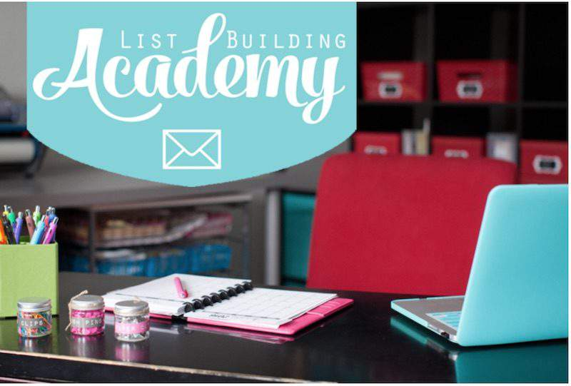 List Building Academy makes my list of must-have blogging resources for growing your email list