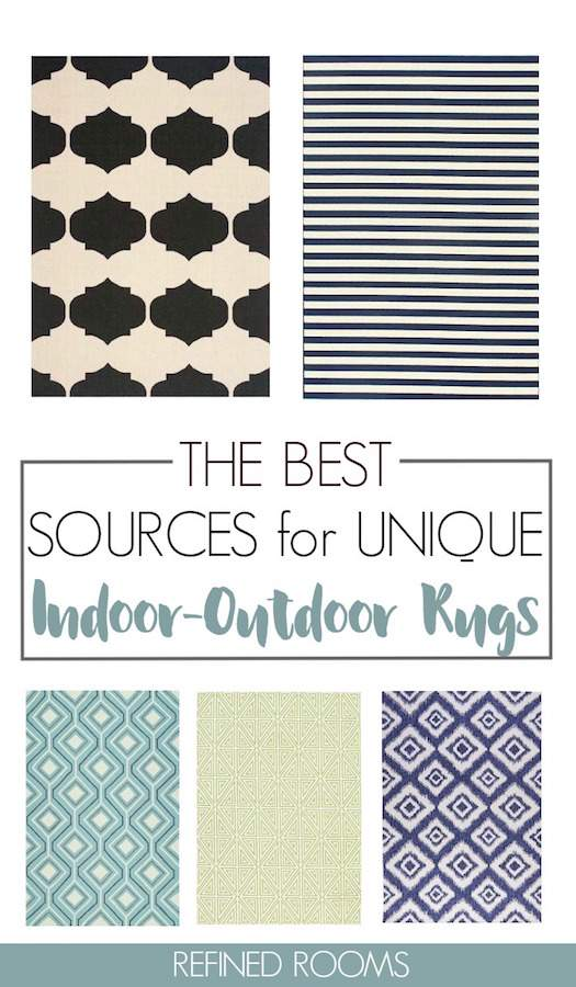 Indoor-outdoor rugs are an awesome choice for your next home decorating project! Learn why (+ get my Go To sources to check out when shopping for indoor-outdoor rugs #indooroutdoorrugs #homedecorsourcing #homedecor #arearugs #outdoor rugs #RefinedRooms