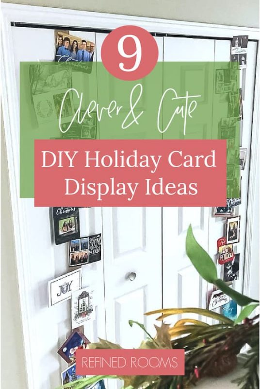 "holiday cards displayed on hallway doors - text ""9 clever and cute DIY holiday card display ideas""."