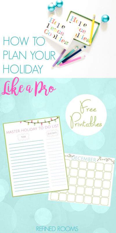 Frazzled by all you need to accomplish during the holiday season? Learn how to plan your holiday like a Pro at the Refined Rooms blog (and snag this cute set of free planning printables!)