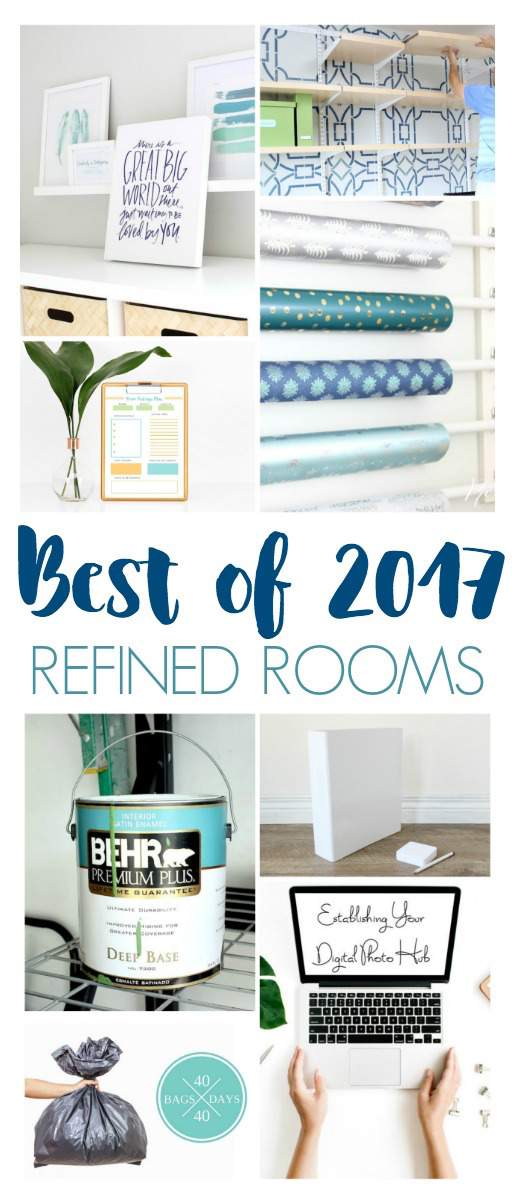 A year in review: come see what organizing projects, room makeovers, and home improvement tutorials were most popular on the Refined Rooms blog in 2017!