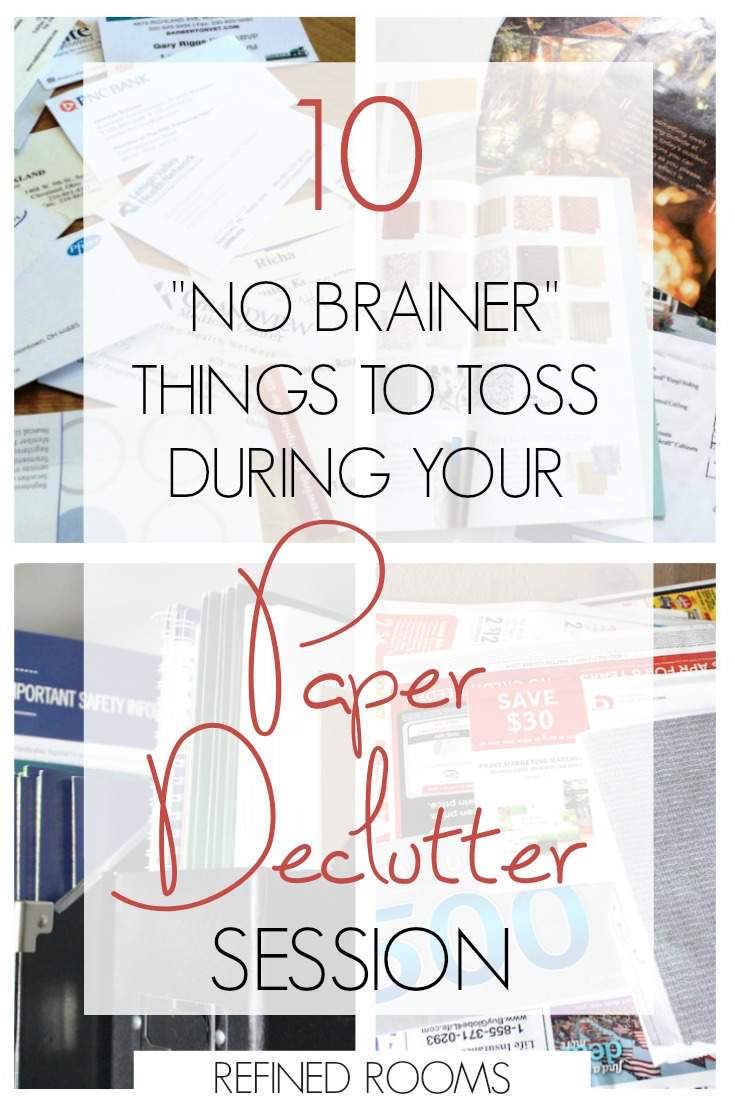 "Wondering what to toss during your paper decluttering session? Here's a list of 10 ""no brainer' paper categories to get you started! 