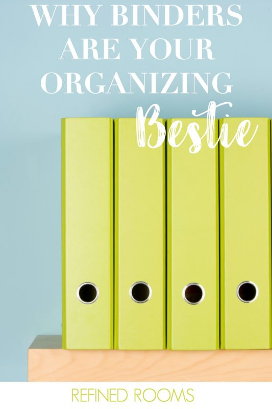 ORGANIZE WITH BINDERS: MANAGING HOUSEHOLD PAPER & PROJECTS