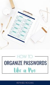 "clipboard with printable password tracker on desk - text overlay ""how to organize passwords like a pro""."