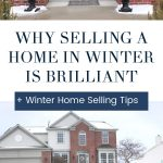 "collage of photos of a home for sale in the winter - text ""why selling a home in winter is brilliant""."